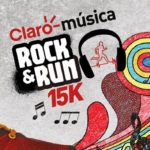 Claro Música Rock & Run 15K. Edición 2015